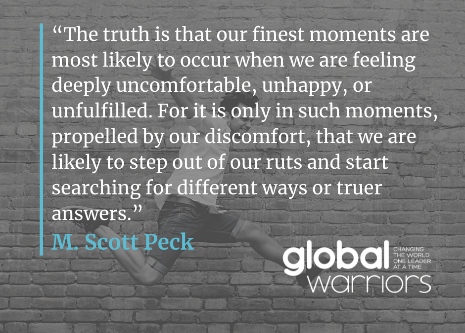 Thought for the week: Can your discomfort propel you?
